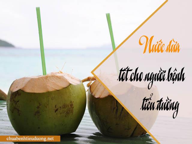 nước dừa tốt cho người bệnh tiểu đường